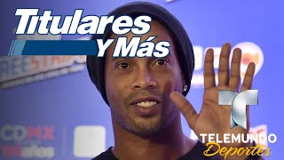 Ronaldinho está interesado en ser Senador en Brasil | Titulares y Más | Telemundo Deportes