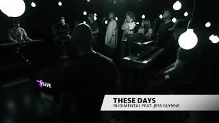 1 live session - Rudimental feat Jess Glynne ' These days '