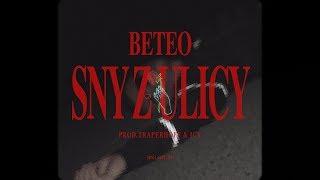 Beteo - Sny Z Ulicy (prod. Traperhoff & Icy)
