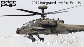 2017 Integrated Live Fire Exercise ROK ARMY AH-64E Apache Guardian/2017통합화력격멸훈련 육군 아파치 사격[ridereye]