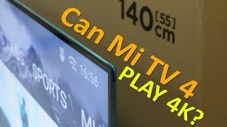 Can Xiaomi Mi TV 4 Play 4K content, watch this video to know