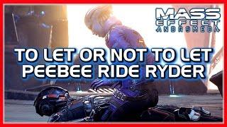 Mass Effect: ANDROMEDA 🚀 Meet PeeBee, Interrupt & No Interrupt Versions