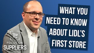 What You Need to Know about Lidl's First Store in the U.S.
