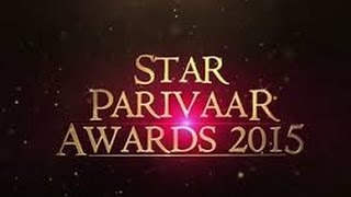 STAR Parivaar Awards 2015 - RED Carpet Complete Uncut Show !!!