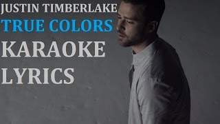 JUSTIN TIMBERLAKE - TRUE COLORS ( feat. ANNA KENDRICK ) KARAOKE COVER LYRICS