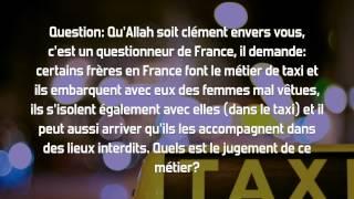 Exercer le métier de taxi en France? Sheikh Al Fawzan (version corrigée)