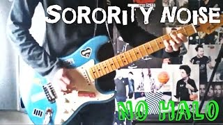 Sorority Noise - No Halo Guitar Cover