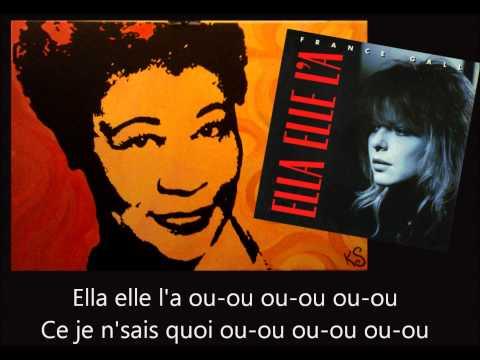"""""""Ella elle l'a"""" par France Gall avec les paroles."""