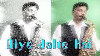 #227:-Diye Jalte Hain || Namak Haraam|| Kishore Kumar|| Best Bollywood Saxophone Instrumental