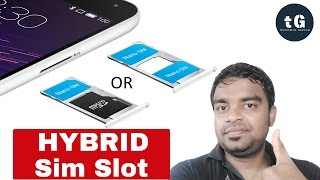 What is Hybrid Sim Slot | Advantages and Disadvantages of Hybrid Sim Slot | Technical Guptaji