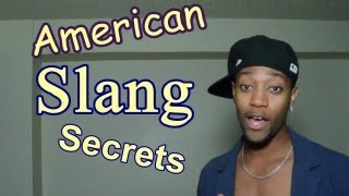 More American Slang Secrets (MMMhhmhmmmmmMM)