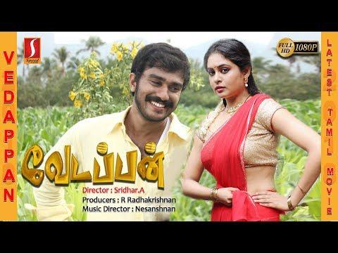 Xxx Mp4 Vedappan Tamil Full Movie 2017 Exclusive Release Tamil Movie New Tamil Online Movie HD 1080 3gp Sex
