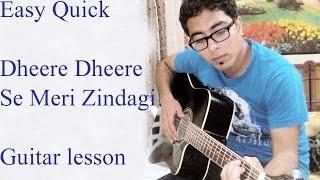 Dheere Dheere Se Meri Zindagi - Guitar lesson - Honey Singh