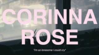 I'm So Lonesome I Could Cry (Hank Williams Cover) - Corinna Rose w/ Leah Dolgoy