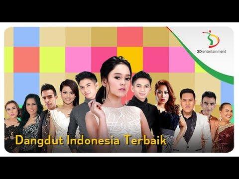 Dangdut Indonesia Terbaik   Kompilasi