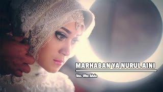Vita Alvia - Marhaban Ya Nurul Aini (Official Music Video)