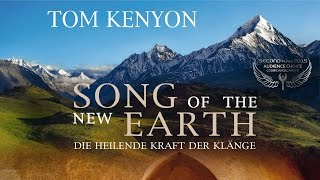 SONG OF THE NEW EARTH  - 2nd Winner Cosmic Angel Award 2015 Audience Choice - Trailer Deutsch