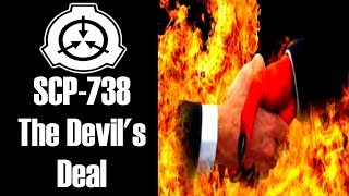 SCP-738 The Devil's Deal | Object Class: Keter
