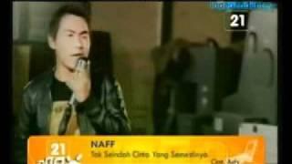 Naff - Tak Seindah Cinta Yang Semestinya.flv