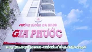 Bệnh Nam Khoa - Phòng khám đa khoa Gia Phước tp Cần Thơ
