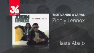 Hasta Abajo - Zion y Lennox (Motivando la Yal) [Audio]