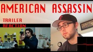 American Assassin Official Trailer- Reaction!