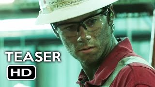 Deepwater Horizon Official Teaser Trailer #1 (2016) Dylan O'Brien, Mark Wahlberg Movie HD
