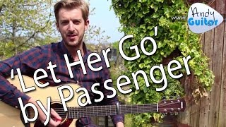 Let Her Go - Passenger EASY Guitar Lesson - How To Play