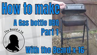 How to make a gas bottle BBQ  Part 1