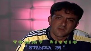 Tommy Riccio - Stanza 39