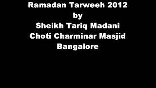 Taraweeh by Sheikh Tariq Madani