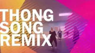 Thong Song Remix