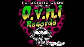 Ovni Records Mix - Free Download Mix by Futuristic Grow #Blublublu