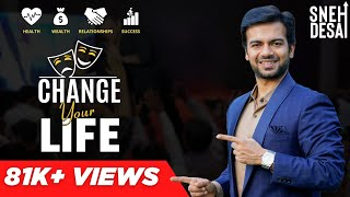 Change Your Life Mind Power Seminar by Sneh Desai