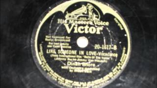 Like Someone In Love - Dinah Shore - 1944