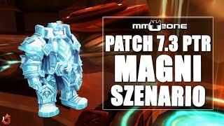 WoW Legion Patch 7.3 PTR Magni Szenario - Flüstern einer verängstigten Welt