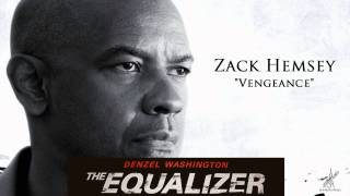 Zack Hemsey - Vengeance (The Equalizer - Official Soundtrack)