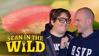Sushi 101 with Andy Milonakis   Sean in the Wild