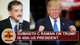Political Analyst Sumanth C Raman on 'Donald Trump is 45th US President'