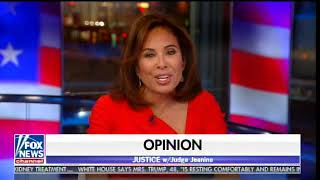 Judge Jeanine: Jeff Sessions is the Most Dangerous Man in America