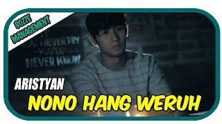 Aristyan - Nono Hang Weruh [Official Music Video]