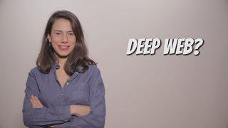 Deep Web Nedir?