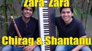 Zara Zara (Cover)   RHTDM   Flute & Keyboard Instrumental   Chirag Agarwal   Shantanu Mukherjee
