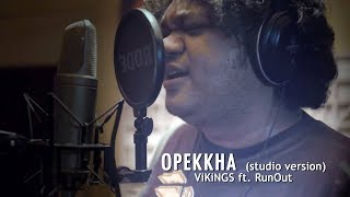Opekkha | ViKiNGS featuring RUN OUT | Studio Version | Laser Vision