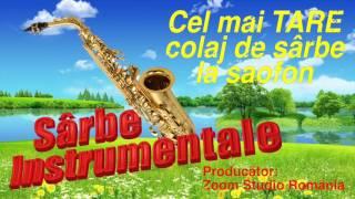 Colaj Non Stop de Sarbe la Saxofon si Acordeon, Foarte Tare 2017
