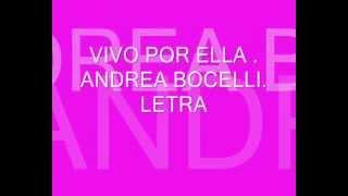 VIVO POR ELLA.ANDREA BOCELLI.(LETRA)