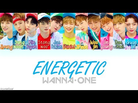 Wanna One (워너원) - Energetic (에너제틱) [HAN|ROM|ENG Color Coded Lyrics]