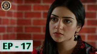 Tumhare Hain Episode 17 - 19th May 2017 - Top Pakistani Drama