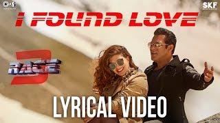 I Found Love Song with Lyrics - Race 3 | Salman Khan, Jacqueline | Vishal Mishra | Bollywood Songs