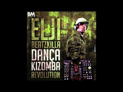 Elji Beatzkilla - Dança Kizomba (Revolution) Remix of Stony